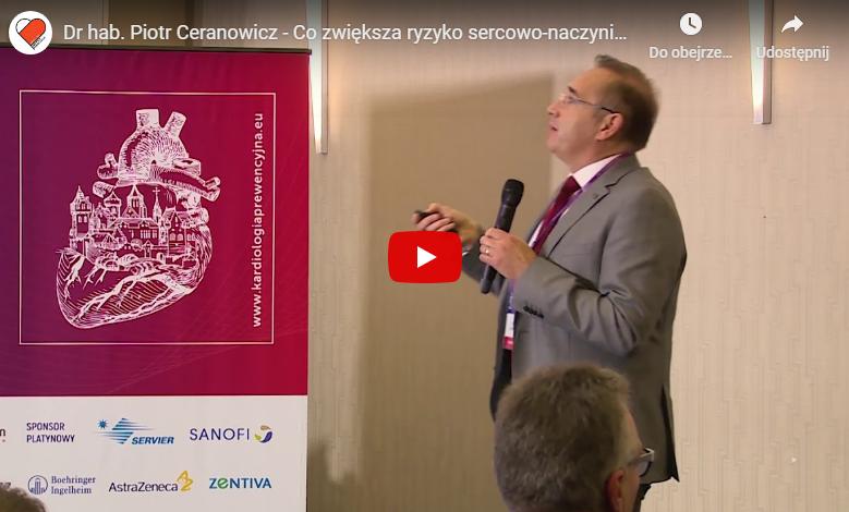 Dr hab. Piotr Ceranowicz – Co zwiększa ryzyko sercowo-naczyniowe i skraca życie?