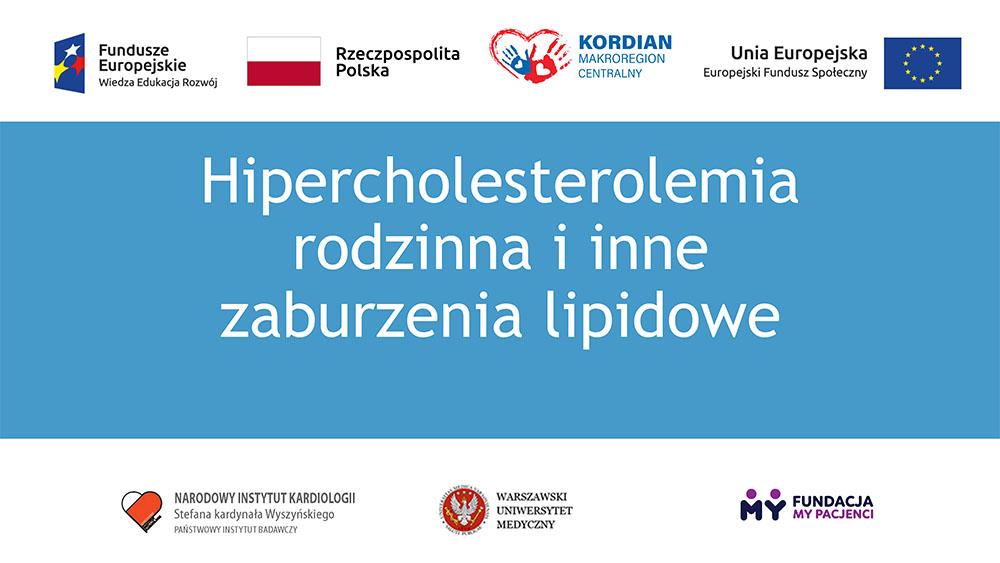 Hipercholesterolemia rodzinna i inne zaburzenia lipidowe